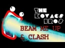 Alesso Vs Cazzette - Clash & Beam Me Up (The Kovacs Brothers Mashup Remix Edit)