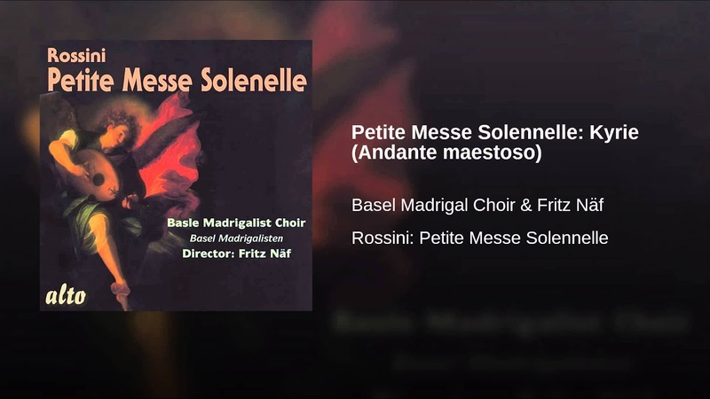 Petite Messe Solennelle Kyrie (Andante maestoso)