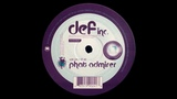 Def Inc. - Phat Admirer (Original Mix)