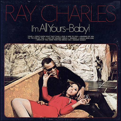 Ray Charles альбом I'm All Yours-Baby!