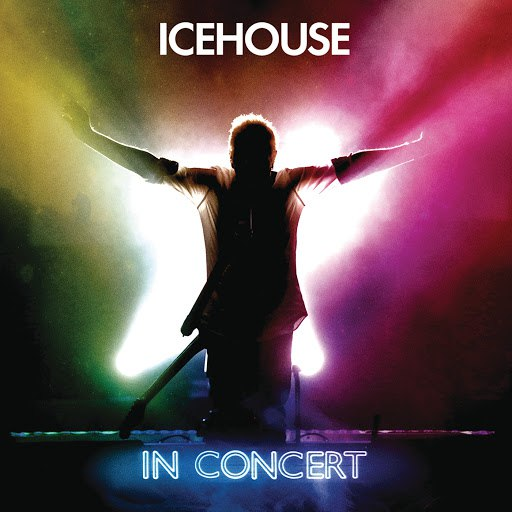 Icehouse альбом Icehouse In Concert (Live)