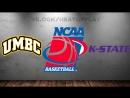 UMBC Retrievers vs Kansas State Wildcats 18.03.2018 2nd Round NCAAM March Madness 2018 Виасат Viasat Sport HD RU