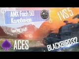 Лучшие реплеи от Aces #4 Tearing_stuff @ AMX 50 Foch [Blackbird32]