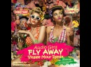 Audio Girls - Fly Away Vitalee Mour Remix