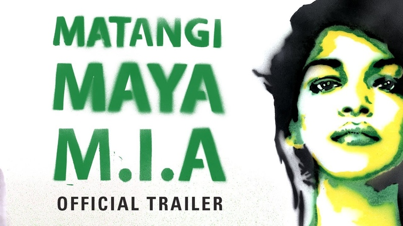 MATANGI / MAYA / M.I.A. (Official Trailer)