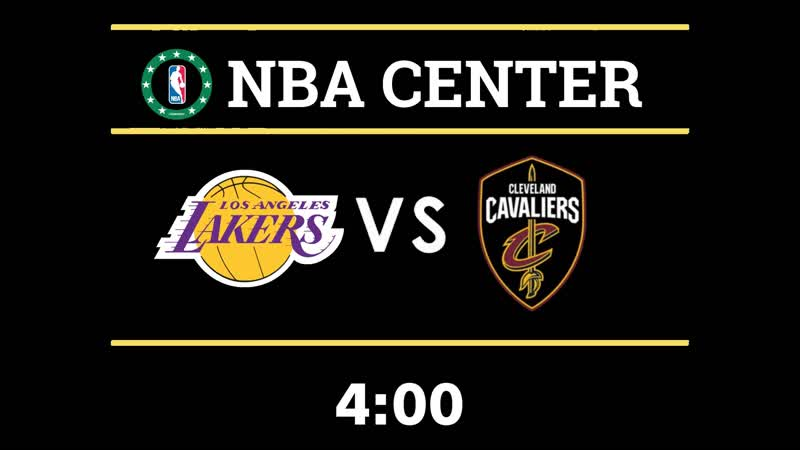 NBA | Lakers VS CavaIiers