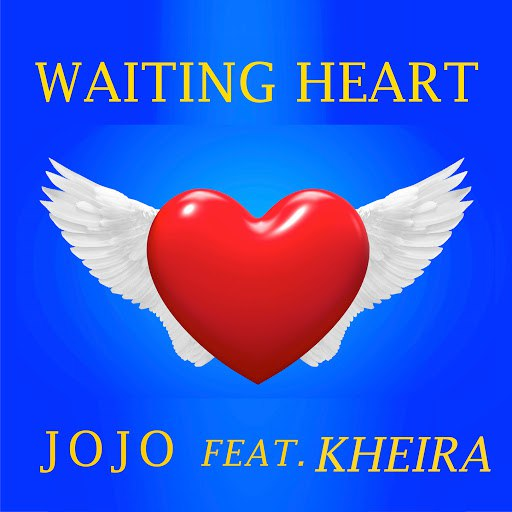 Jojo альбом Waiting Heart (feat. Kheira)