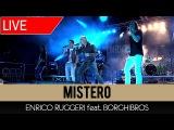 Mistero - Enrico Ruggeri feat. Borghi Bros (Live)
