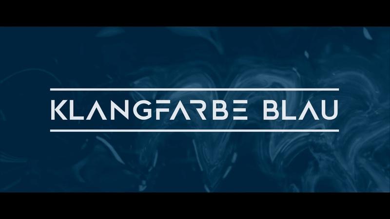 KLANGFARBE BLAU - ADDICTED TO YOU (NANANA) - Sneak Preview