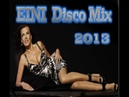 Eini Disco Mix 2013
