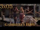 XWP, 3x05 - Gabrielle's Hope
