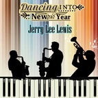 Jerry Lee Lewis альбом Dancing into the New Year