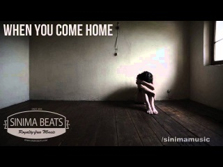 When You Come Home Instrumental with Hook (East Coast Beat) Sinima Beats