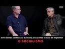 CIRO GOMES CONFESSA A CORRER O RISCO DE IMPLANTAR O SOCIALISMO