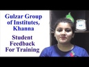 Gulzar Group Of Institute Khanna - Student Feedback For Training