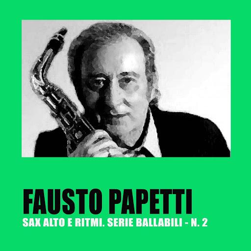 Fausto Papetti альбом Sax Alto E Ritmi. Serie Ballabili - N. 2