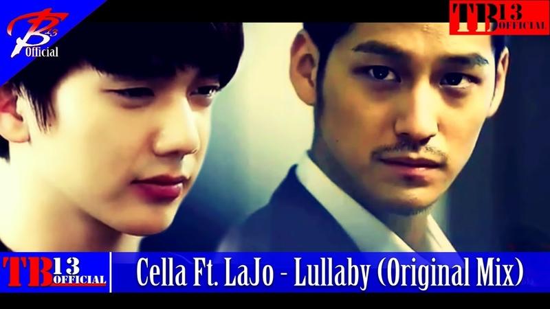 Cella Ft. LaJo - Lullaby (Original Mix) BL Korean Couple