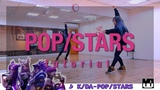 KDA - 'POPSTARS' Dance Tutorial by Sara Shang