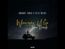 Swanky Tunes feat Pete Wilde - Wherever U Go Reev Remix