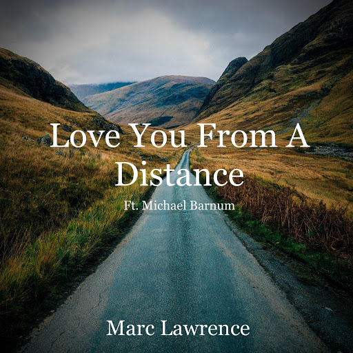 Marc Lawrence альбом Love You from a Distance (feat. Michael Barnum)