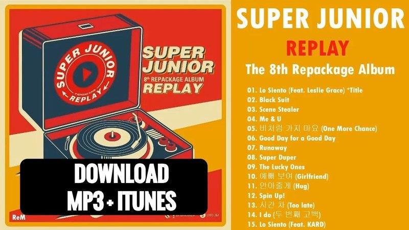 [Album] SUPER JUNIOR – REPLAY – The 8th Repackage Album (MP3 ITUNES DOWNLOAD)