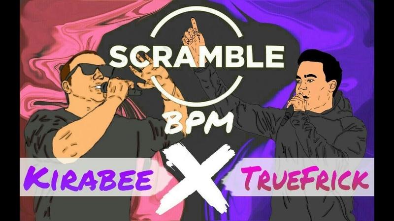 Scramble Battle (MAIN EVENT): KiraBee - True Frick