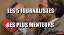 🔥 LES 5 JOURNALISTES LES PLUS MENTEURS DE FRANCE 😡 💣🔥