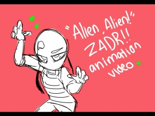 ALIEN ALIEN! ZADR ANIMATION CLIP!  Invader Zim!