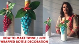 How to Make Twine Wrapped Bottle Decoration Seema's Art