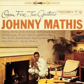 Johnny Mathis альбом Open Fire, Two Guitars