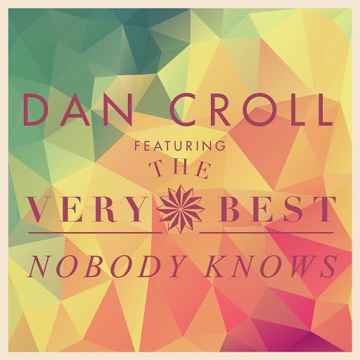 Dan Croll альбом Nobody Knows (Remixes)