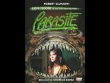 Паразит / Parasite. 1982. (Деми Мур, ужасы) Перевод Михаил Иванов (?) VHS