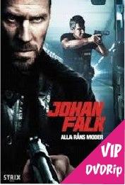 Johan Falk - Alla råns moder (2012)