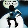 Dave Gahan Birthday Party / 8 мая @ China-Town