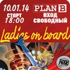 10 января @ Plan B / LADIES ON BOARD / Вход free