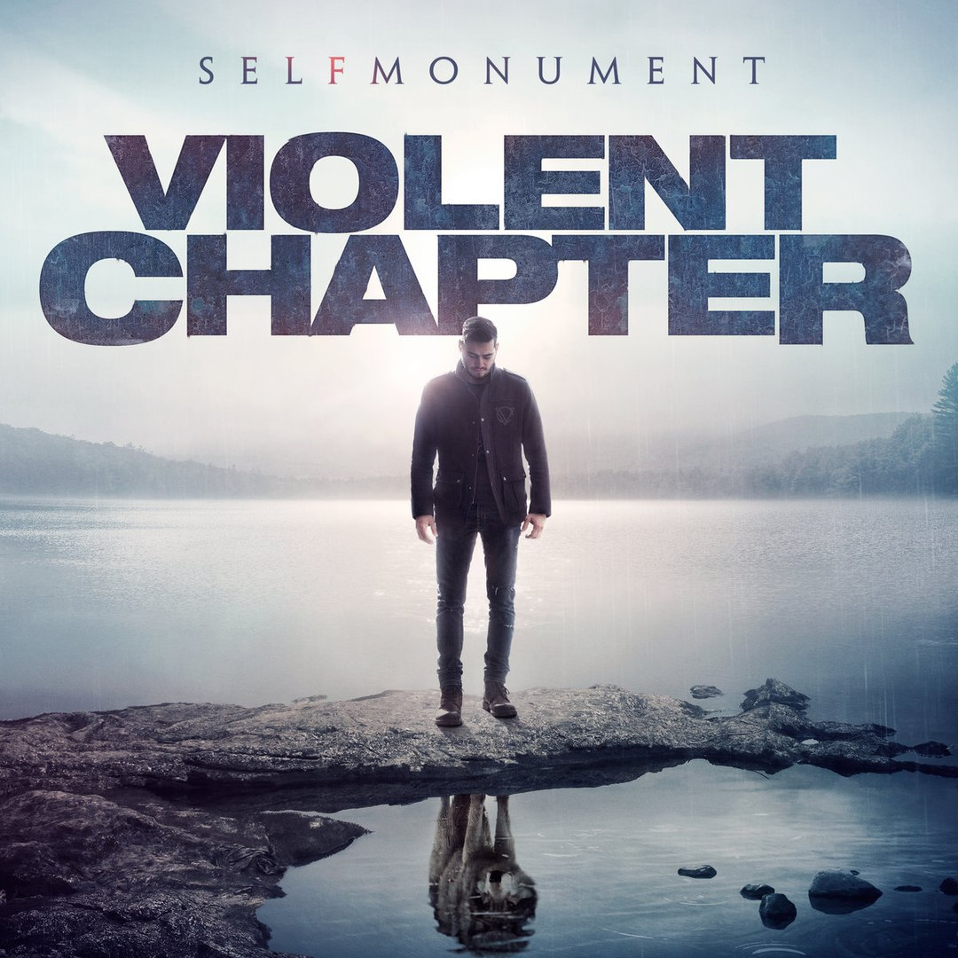 Violent Chapter - Selfmonument (EP) (2016)