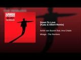 Down To Love (Kyau &amp Albert Remix)