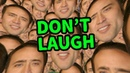 Laugh and Nicolas Cage will visit your Nightmares