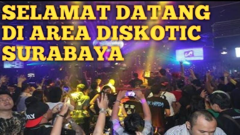 Selamat datang di area diskotik Surabaya