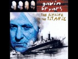 Gavin Bryars The Sinking of the Titanic (1990 rec.)