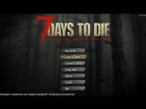 7 Days to Die ► Готовимся к зомби ► №34