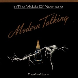 Modern Talking альбом In The Middle Of Nowhere