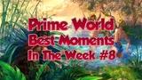 Prime World - Best moments in the week #8 Sans un mot