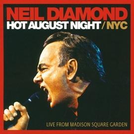Neil Diamond альбом Hot August Night / NYC