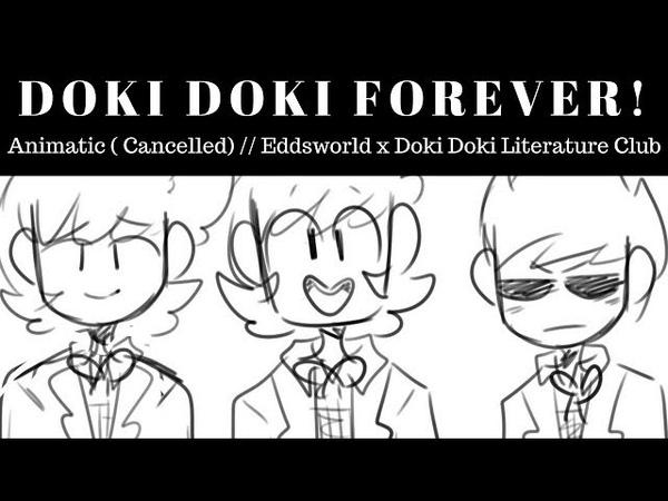 【Doki Doki Forever ☆】Eddsworld x Doki Doki || Animatic || CANCELLED