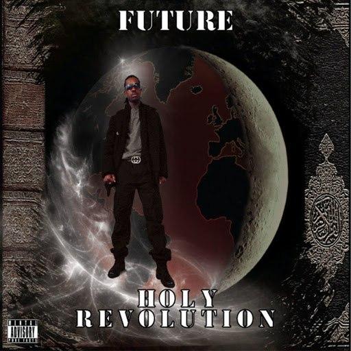 Future альбом Holy Revolution