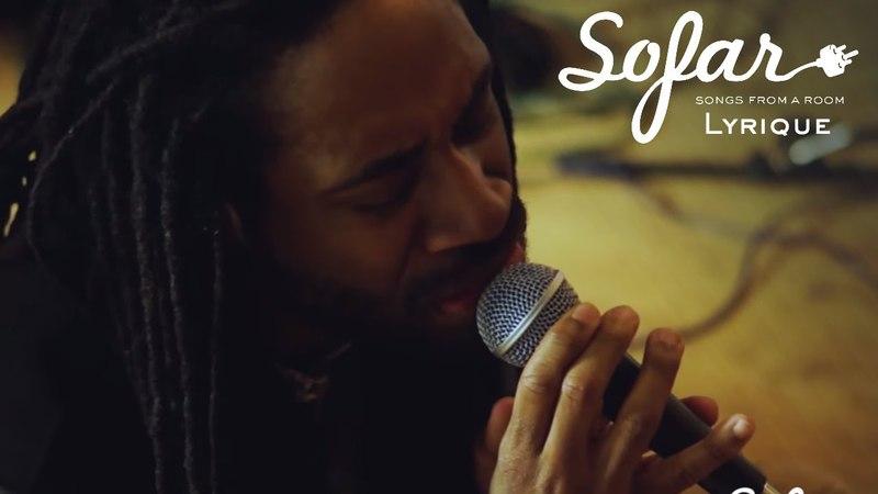 Lyrique - Gone | Sofar St. Louis