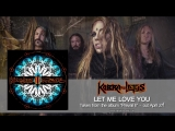 KOBRA AND THE LOTUS - Let Me Love You (Official Audio) ¦ Napalm Records