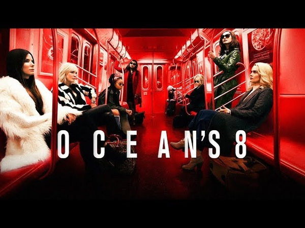 Ocean's 8 Full Soundtrack [ Tracklist included ]