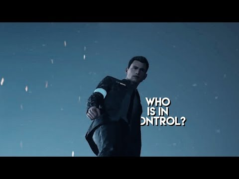 Connor | Who is in control?